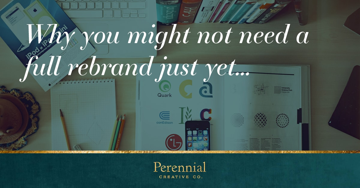 Learn how a brand refresh instead of a complete rebrand can save you money while still taking your business to the next level.